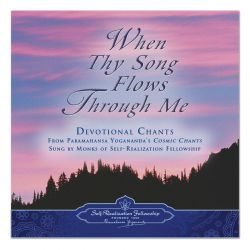 When Thy Song Flows Through Me