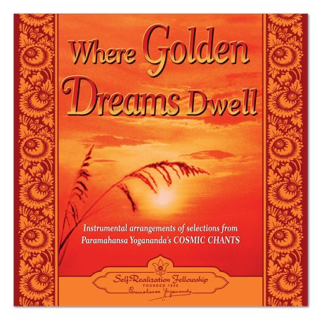 Where Golden Dreams Dwell